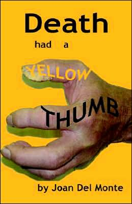 Death Had a Yellow Thumb