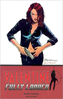 Valentine, Volume 1: Fully Loaded