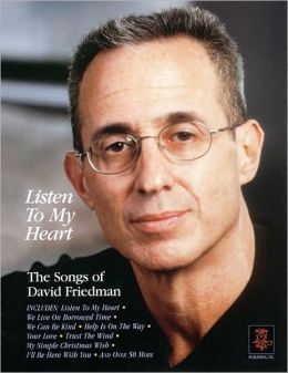 Listen to My Heart - The Songs of David Friedman