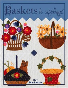 Baskets to Appliqué