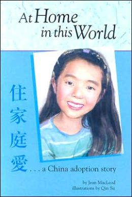 At Home in This World: A China Adoption Story