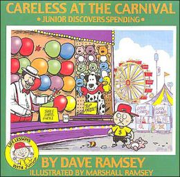Careless at the Carnival: Junior Discovers Spending (Life Lessons with Junior Series)