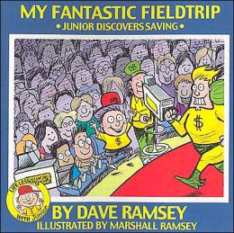 My Fantastic Fieldtrip: Junior Discovers Saving (Life Lessons with Junior Series)