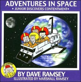 Adventures in Space: Junior Discovers Contentment (Life Lessons with Junior Series)