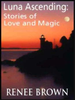 Luna Ascending: Stories of Love and Magic