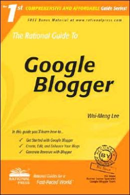 The Rational Guide to Google Blogger