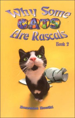 Why Some Cats Are Rascals: Book 2