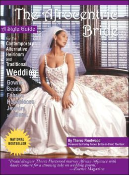 Afrocentric Bride: A Style Guide