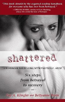 Shattered: A Handbook for Dealing with Emotional Abuse