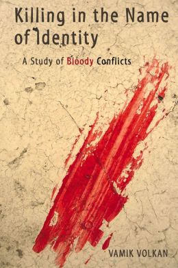 Killing in the Name of Identity: A Study of Bloody Conflicts