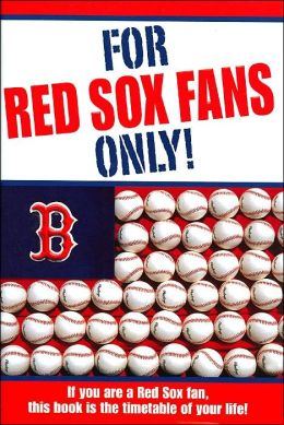 For Red Sox Fans Only!