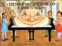 Henry the Steinway: A Star Is Born (Henry the Steinway Series)