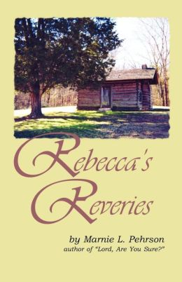Rebecca's Reveries