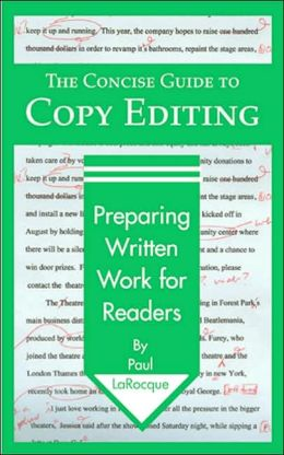 The Concise Guide to Copy Editing: Preparing Written Work for Readers
