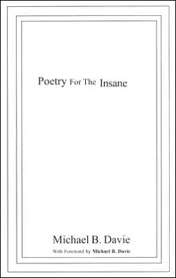 Poetry for the Insane