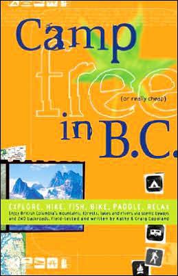 Camp Free in B.C. (British Columbia)