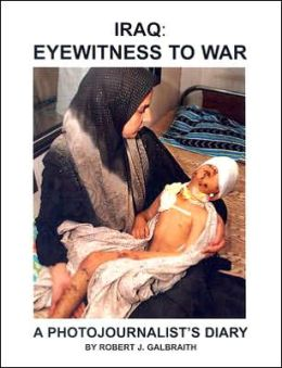Iraq: Eyewitness to War