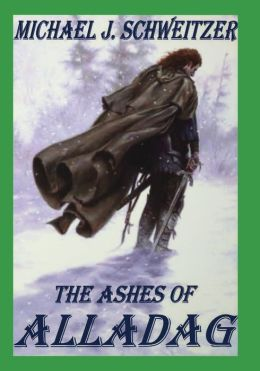 The Ashes of Alladag: Book 2 in the Unending War Trilogy