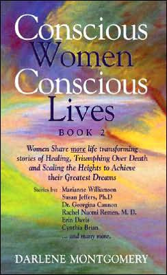 Conscious Women, Conscious Lives: Book 2