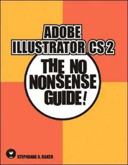 Adobe Illustrator Cs2: The No Nonsense Guide!