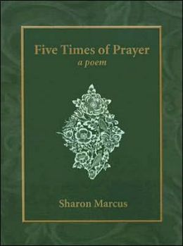 Five Times of Prayer: A Poem