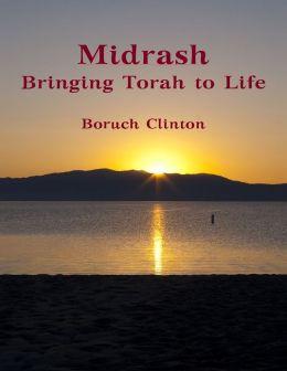 Midrash - Bringing Torah to Life