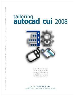 Tailoring AutoCAD CUI 2008