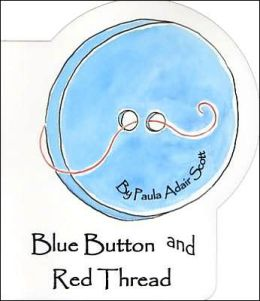 Blue Button and Red Thread