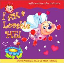 I Am A Lovable Me! Afirmations for Children