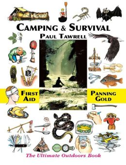 Camping and Survival: The Ultimate Outdoors Book