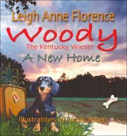 Woody the Kentucky Wiener: A New Home