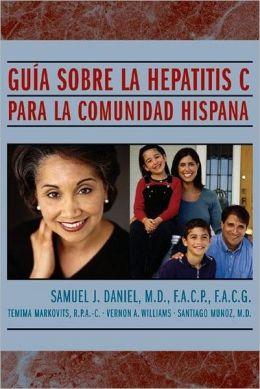 Guia Sobre la Hepatitis C: Para la Comunidad Hispana