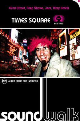 Soundwalk NYC: Times Square 2004