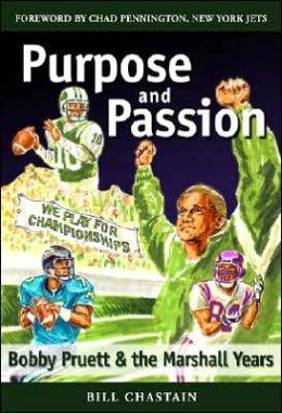 Purpose and Passion: Bobby Pruett and the Marshall Years