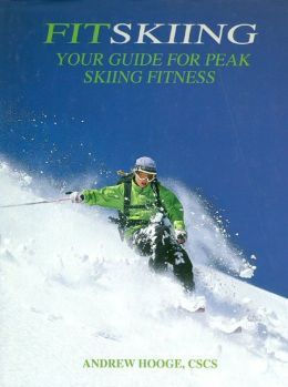 FitSkiing: Your Guide for Peak Skiing Fitness