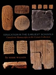 Education in the Earliest Schools: Cuneiform Manuscripts in the Cotsen Collection