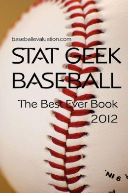 Stat Geek Baseball, the Best Ever Book