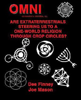Omni: Are Extraterrestrials Steering Us to a One-World Religion through Crop Circles?