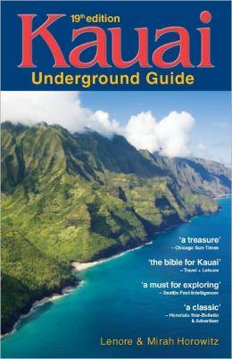 Kauai Underground Guide: 19th Edition - And Free Hawaiian Music CD