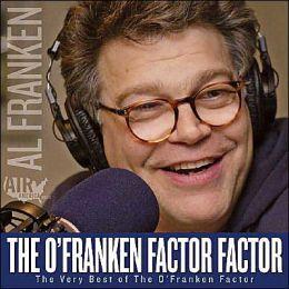 The O'Franken Factor: The Very Best of the O'Franken Factor