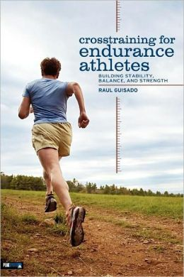 Cross-Training for Endurance Athletes: Building Stability, Balance, and Strength