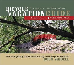 Bicycle Vacation Guide: Minnesota and Wisconsin (Fourth Edition)