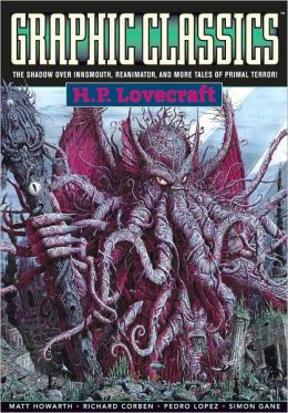 Graphic Classics, Volume 4: H. P. Lovecraft
