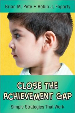 Close the Achievement Gap: Simple Strategies That Work