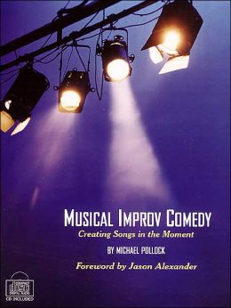 Musical Improv Comedy: Creating Songs in the Moment