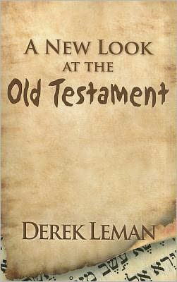 A New Look at the Old Testament