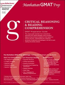 Critical Reasoning and Reading Comprehension GMAT Preparation Guide