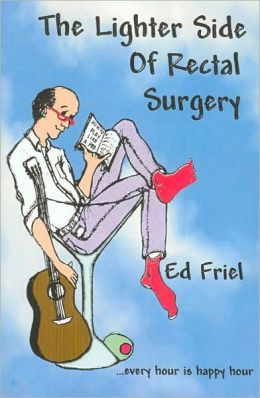 The Lighter Side of Rectal Surgery