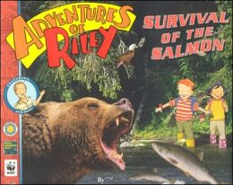 Survival of the Salmon (Adventures of Riley Series)