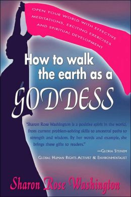 How to Walk the Earth as a Goddess: Guided Steps to Magnetizing a Goddess - Lifestyle of Paradise on Earth